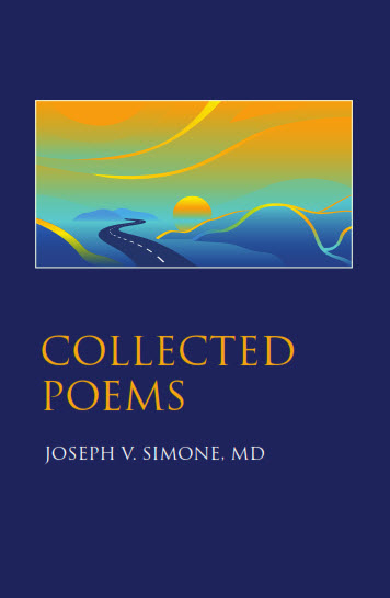 New Publication by Joseph V. Simone, MD – Collected Poems