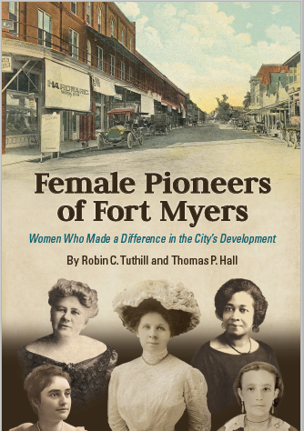 New Title: Female Pioneers of Fort Myers